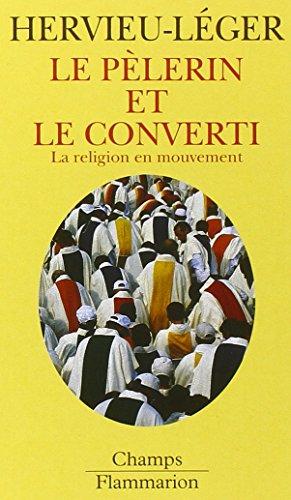 Le Pèlerin Converti Religion Mouvement