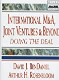 International M&A, joint ventures, and beyond:doing the deal