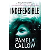 Indefensible | Pamela Callow