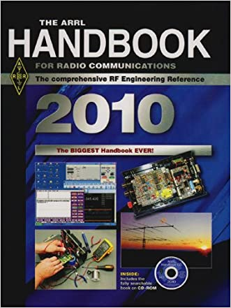 The ARRL Handbook for Radio Communications 2010 written by American Radio Relay League
