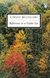 Reflections In a Golden Eye (Twentieth Century Classics) (0140181350) by Mccullers, Carson