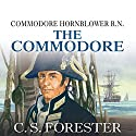 The Commodore (       UNABRIDGED) by C. S. Forester Narrated by Christian Rodska