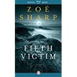 Fifth Victim (The Charlie Fox Thrillers) ~ Zo� Sharp