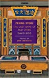 img - for Peking Story: The Last Days of Old China (New York Review Books Classics) book / textbook / text book