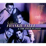 The Definitive Frankie Valli & The Four Seasons