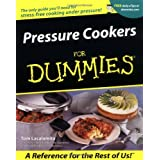 Pressure Cookers For Dummiesby Tom Lacalamita