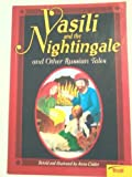 img - for Vasili and the Nightingale and Other Russian Tales (Momentum Literacy Program, Step6 Level B) book / textbook / text book
