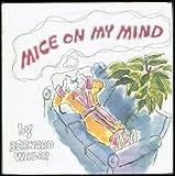 Mice on My Mind (0395259355) by Waber, Bernard