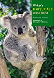 img - for Walker's Marsupials of the World (Walker's Mammals) book / textbook / text book