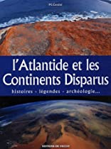 Atlantide et les continents disparus