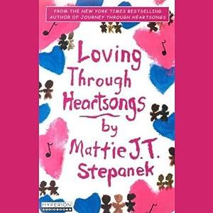 Loving Through Heartsongs Audiobook