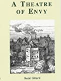 A Theatre of Envy (0852445105) by Girard, Rene