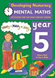 Developing Numeracy: Mental Maths Year 5