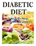 Diabetic Diet: A Complete Step by Ste...