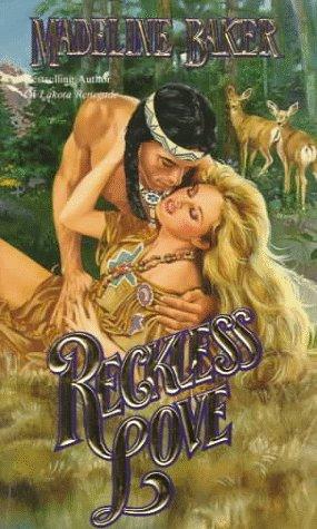 Reckless Love, MADELINE BAKER