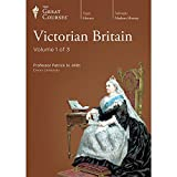 The Great Courses: Victorian Britain