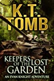 img - for Keepers of the Lost Garden (An Evan Knight Adventure #2) book / textbook / text book