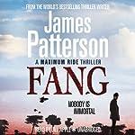 Maximum Ride: Fang   James Patterson
