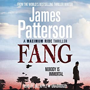 Maximum Ride: Fang | [James Patterson]