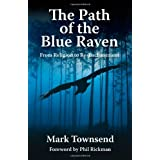 The Path of the Blue Ravenby Mark Townsend