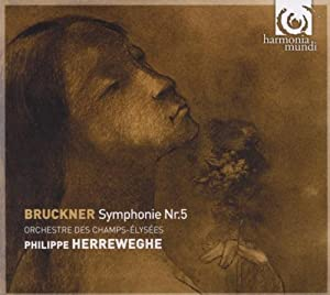 BRUCKNER. Symphony No.5. Champs-Elysees/Herreweghe