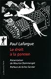 echange, troc Paul Lafargue - Le droit à la paresse : Réfutation du