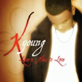 echange, troc K Young - Learn How to Love