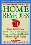 The Doctors Book of Home Remedies II:...
