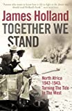 Together We Stand: North Africa 1942-1943: Turning the Tide in the West (Mediterranean War 2)