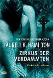 http://www.amazon.de/Zirkus-Verdammten-Laurell-K-Hamilton/dp/3404153715/ref=cm_lmf_tit_3/278-5513575-5173508