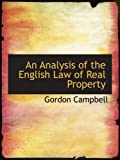 An Analysis of the English Law of Real Property (0554672294) by Campbell, Gordon