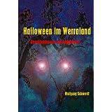 """Halloween im Werralandvon """"Wolfgang Schwerdt"""""""