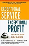 img - for Exceptional Service, Exceptional Profit: The Secrets of Building a Five-Star Customer Service Organization   [EXCEPTIONAL SERVICE EXCEPTIONA] [Hardcover] book / textbook / text book