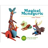 Magical Menagerie: 20 Punch-out Animals for Play and Displayby Junzo Terada