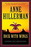 Rock with Wings (Leaphorn and Chee Mysteries Book 20)
