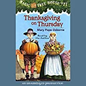 Magic Tree House #27: Thanksgiving on Thursday | Mary Pope Osborne