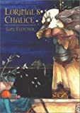 img - for Lorimal's Chalice book / textbook / text book