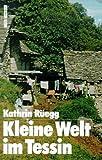 Kleine Welt im Tessin title=