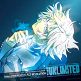 LΛST RESOLUTION (English ver.)♪Emblem of THE UNLIMITED