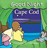img - for Good Night Cape Cod (Good Night Our World series) book / textbook / text book