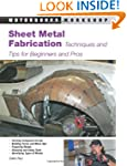 Sheet Metal Fabrication: Techniques a...