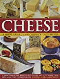 Cheese: A Visual Guide to 400 Cheeses with 70 Recipes (1844764818) by Harbutt, Juliet