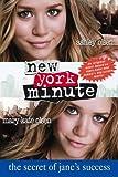New York Minute - The Secret of Jane's Success Mary-Kate Olsen