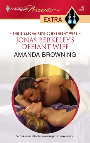 Image for Jonas Berkeley's Defiant Wife (Halrequin Presents Extra)