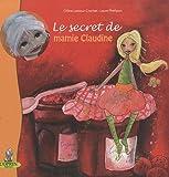 echange, troc Laure Phélipon, Céline Lamour-crochet - Le secret de mamie Claudine