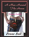 A Man Around the House