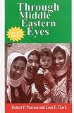 Through Middle Eastern Eyes (Eyes Books Series)