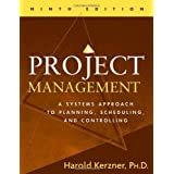 Project Management: A Systems Approach to Planning, Scheduling, and Controllingby Harold Kerzner