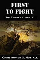 First To Fight (The Empire's Corps Book 11) (English Edition)