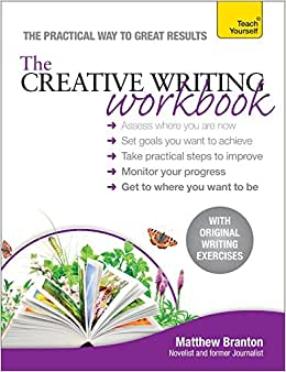 creative writing workbook matthew branton The creative writing workbook by matthew branton (isbn(s): 9781444185768) teach yourself books improve your creative writing with this practical, learning focused.